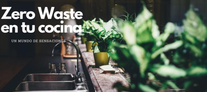 Zero Waste en la Cocina